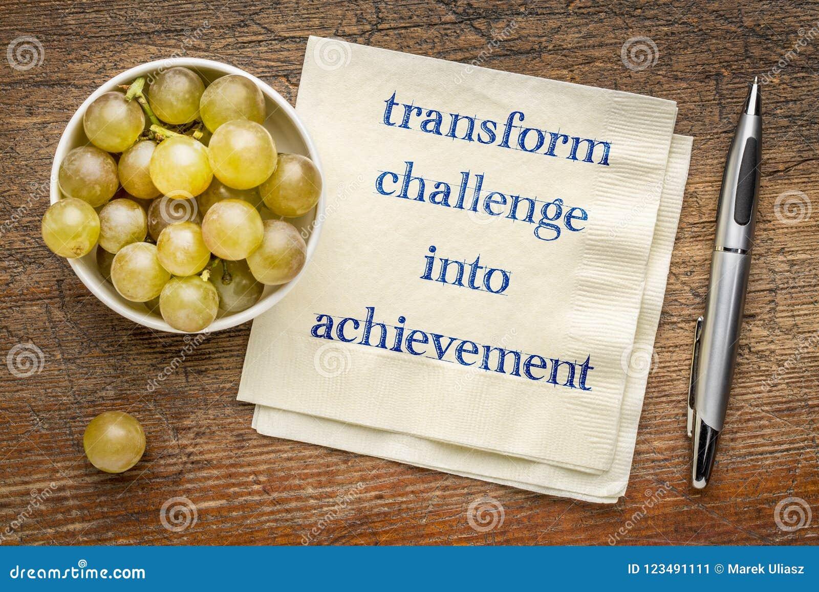 Transforme o desafio na realização