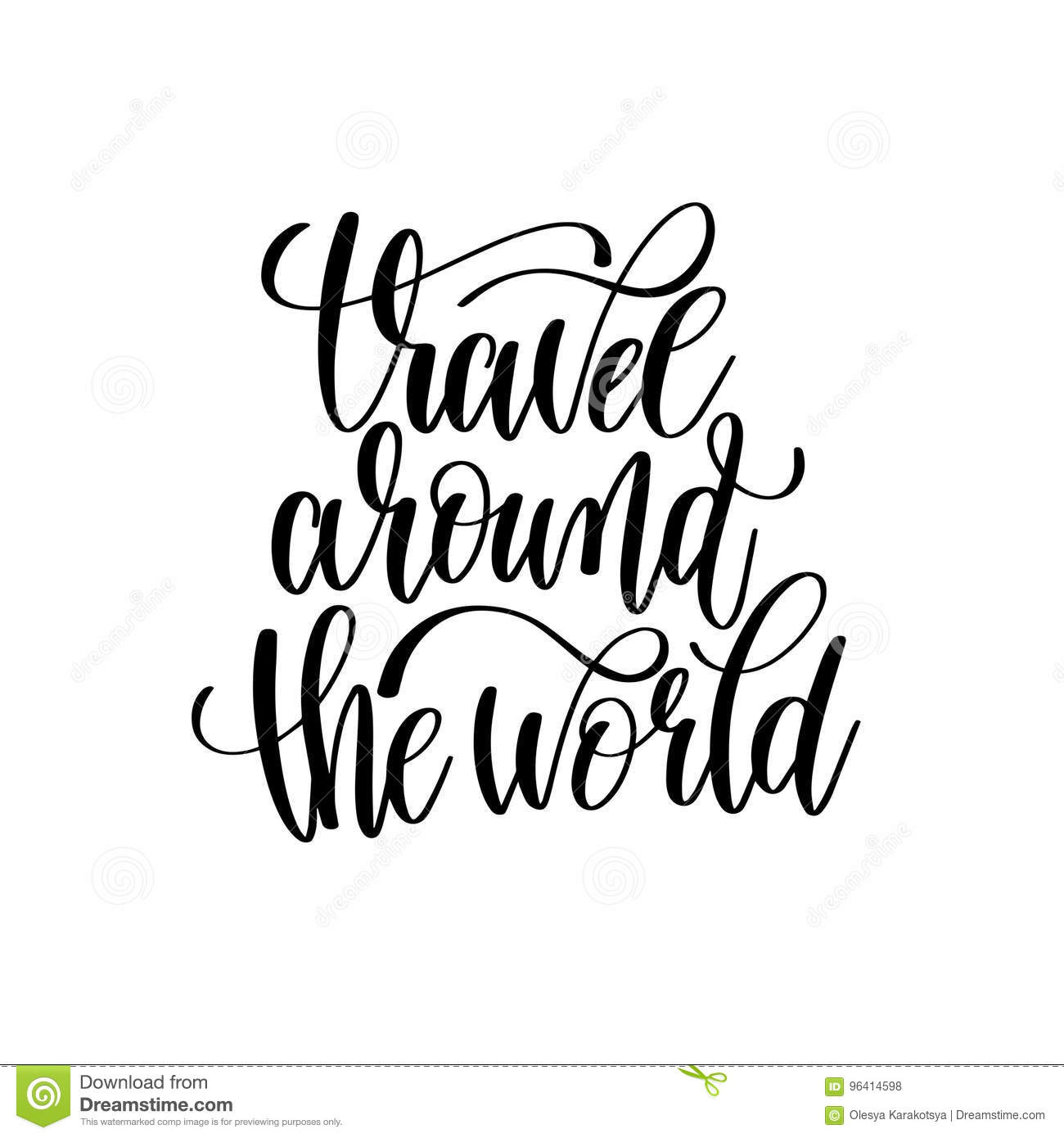Travel Around The World Black And White Hand Lettering Inscripti