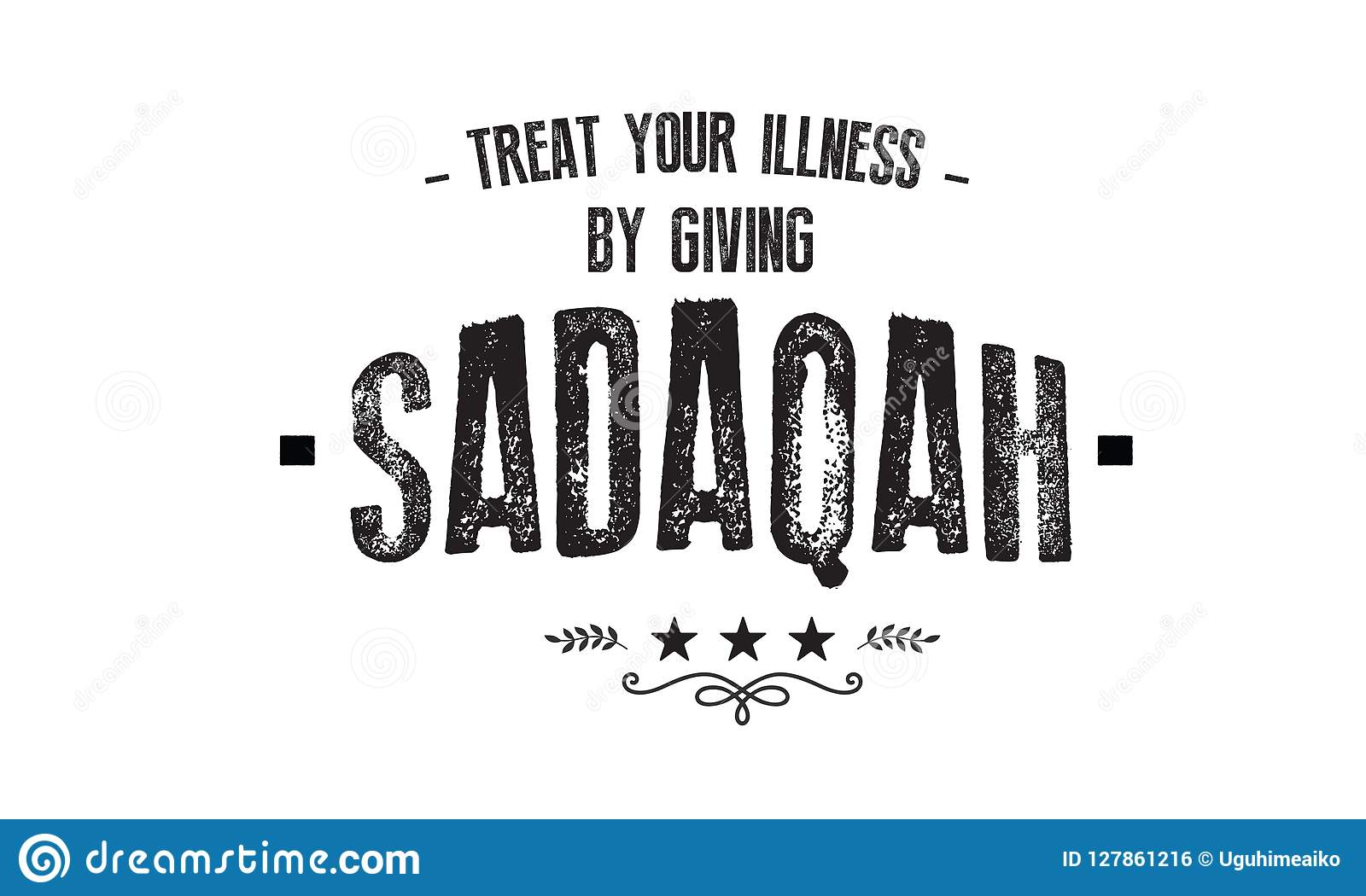 Treat Your Illness By Giving Sadaqah Stock Vector - Illustration of