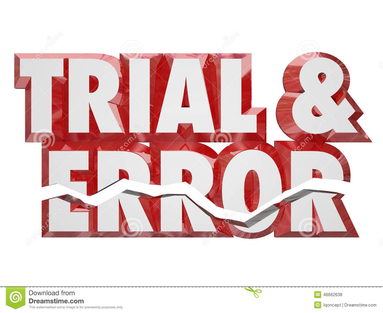 Trial And Error 3d Red Words Keep Trying Persistence ...  Try Word
