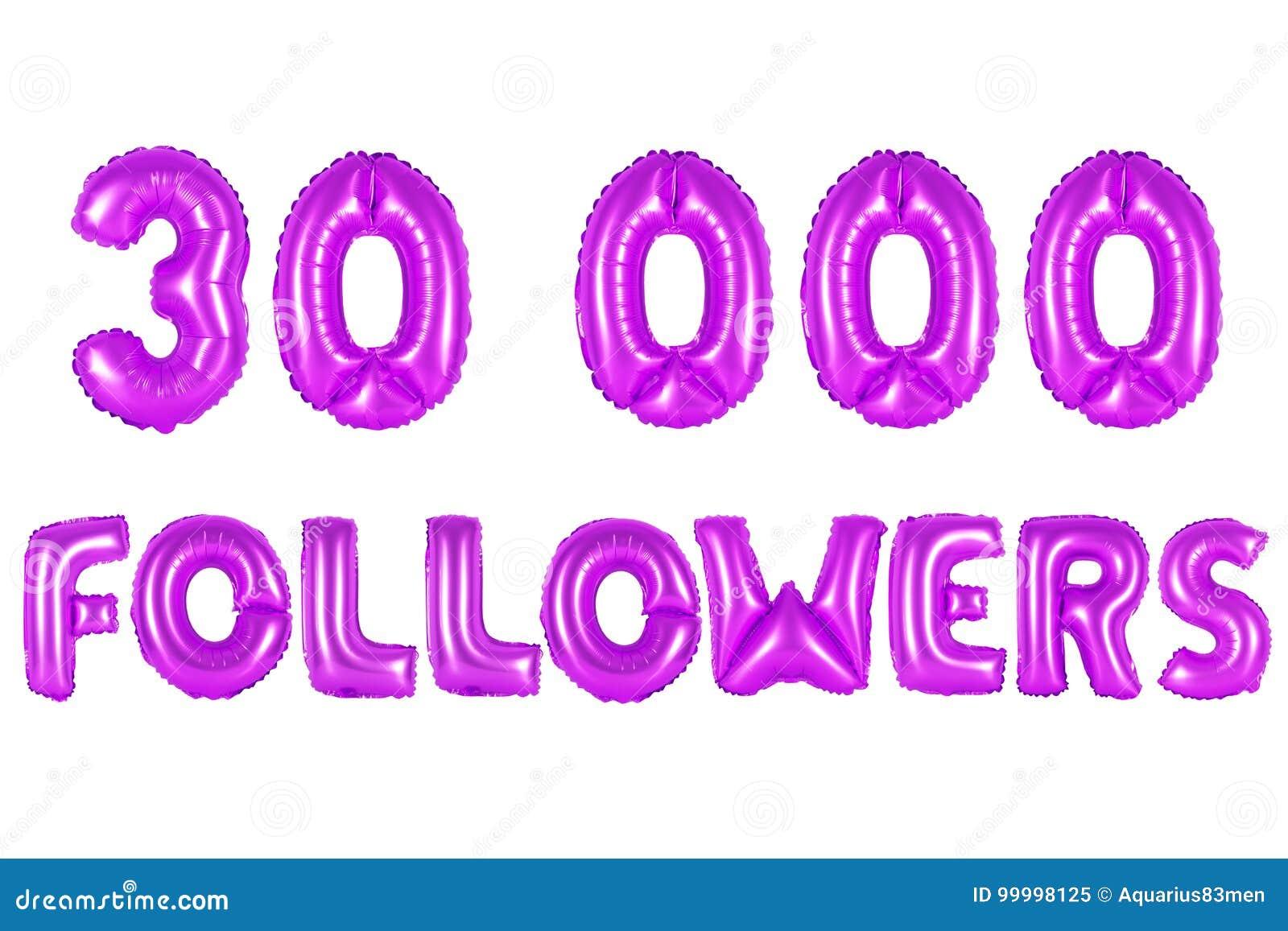 Trinta mil seguidores, cor roxa