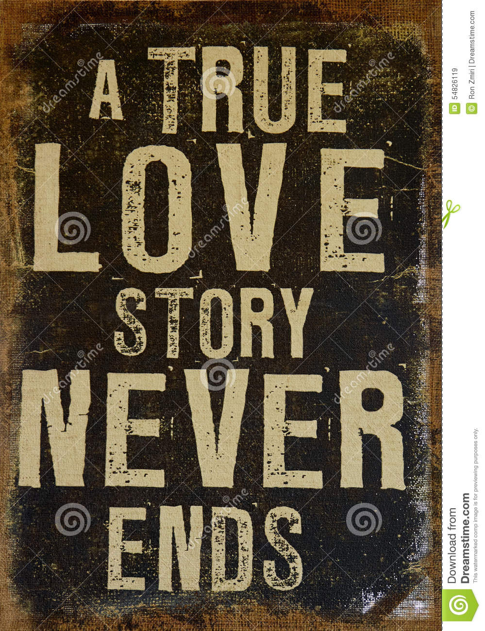 True Love Never Ends Stock Image Image Of Romantic Never 54826119