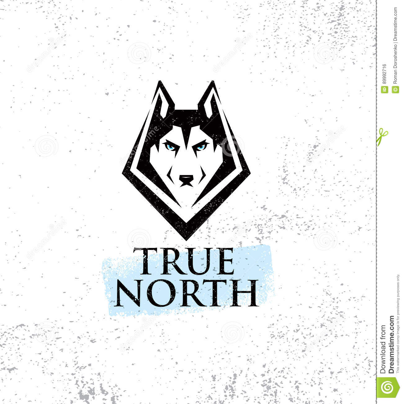 True North Active Lifestyle Outdoor Club. Husky Dog Face Illustration Strong Sign Concept On Rough Background.