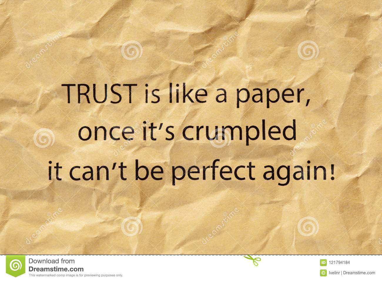 Trust Is Like A Paper Once Its Crumpled Stock Photo Image Of