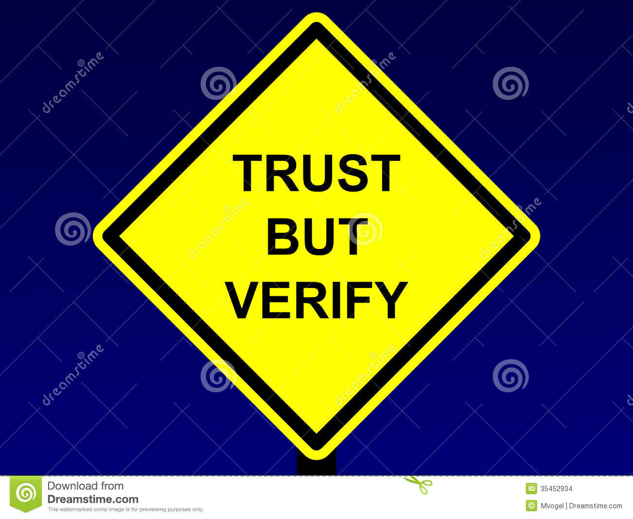 Trust But Verify Sign Stock Images - Image: 35452934