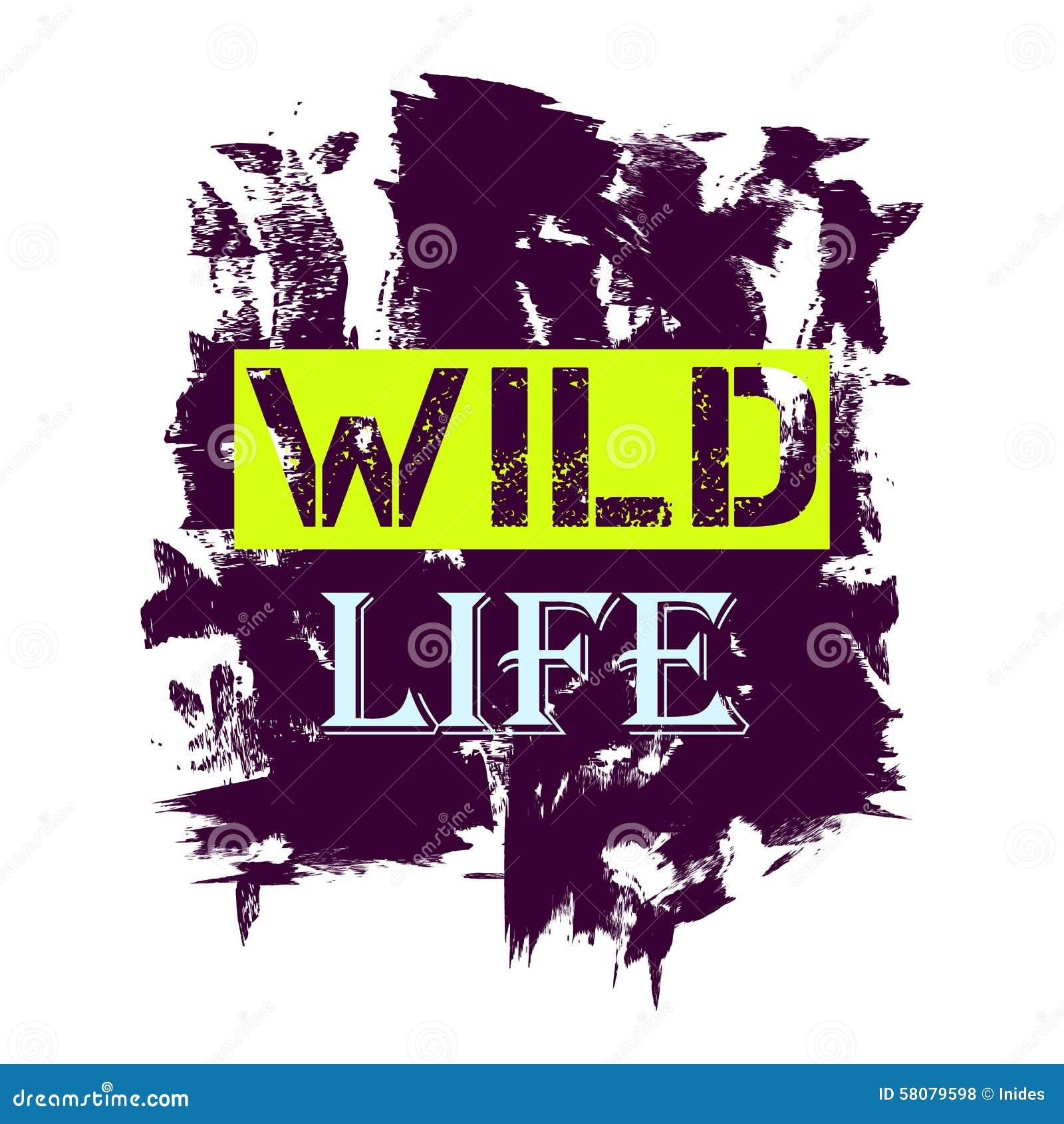 Free t-shirt design - Tshirt Design Wild Life Quote Royalty Free Stock Photos