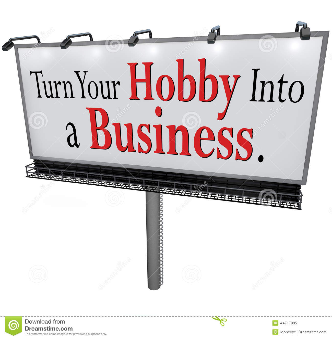 turn your hobby into a business billboard sign - Hobby Into Business Hobby Work Turning Hobby Into Business
