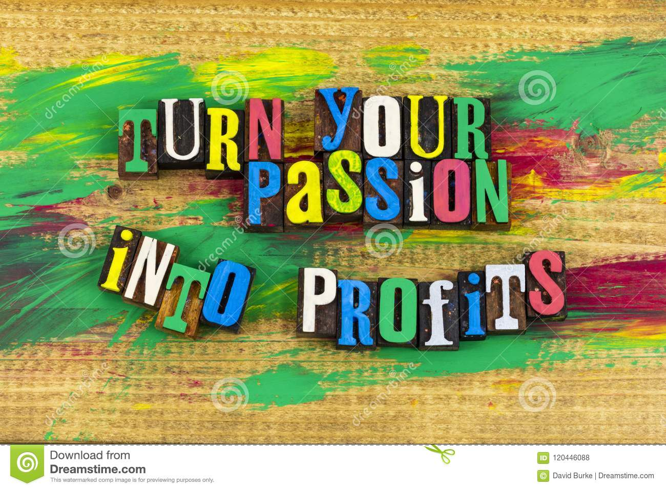 turn your passion into profits how to start the business of your dreams