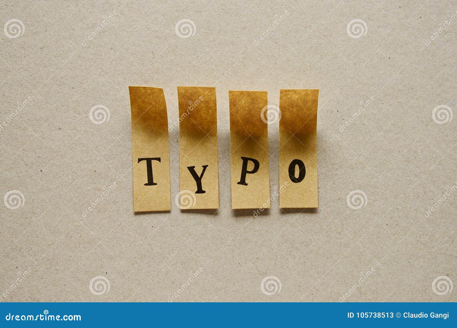 Typo - woord in kleverige brieven