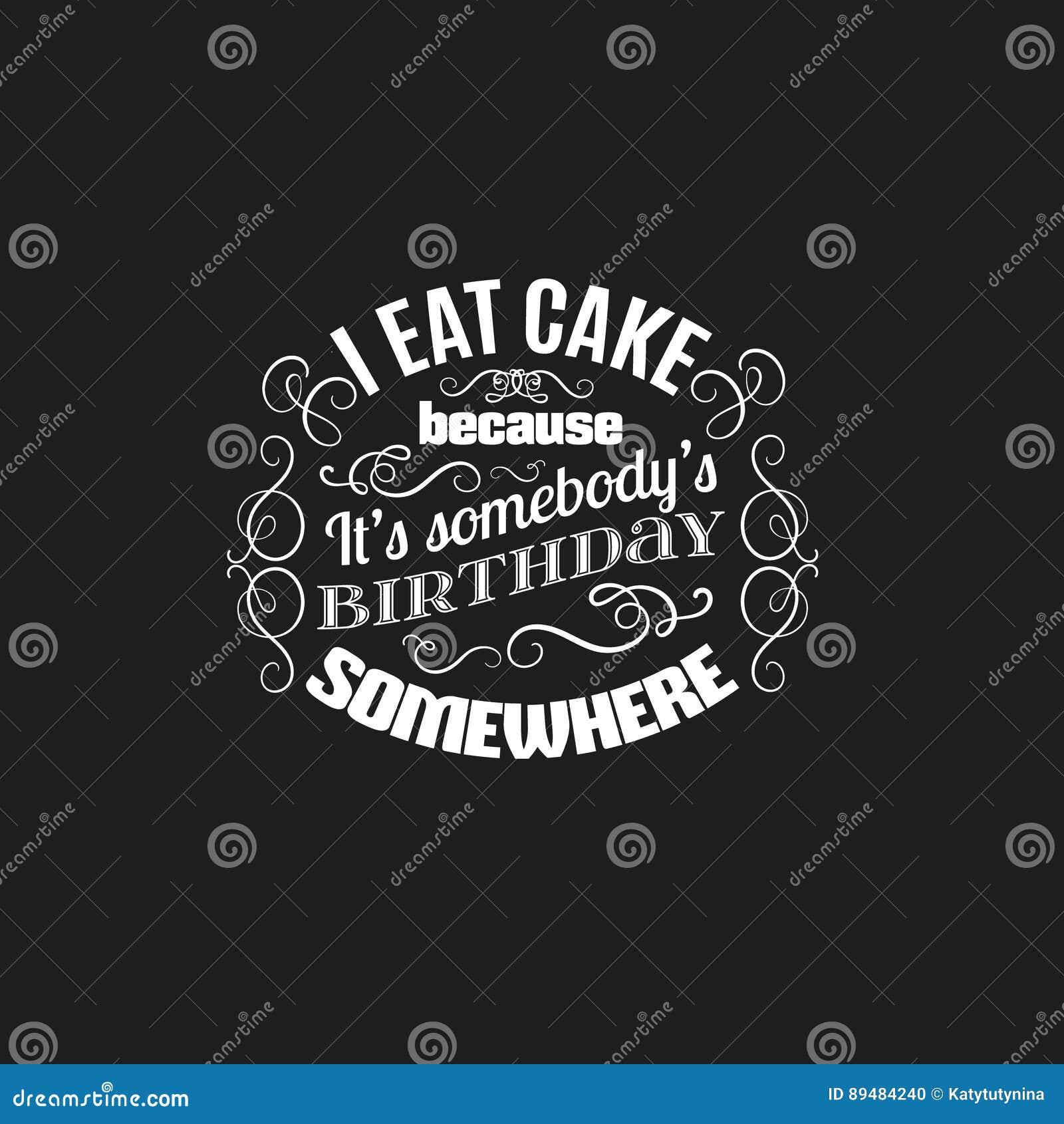 Typografischer Hintergrund Vquote Uber Bonbons Und Kuchen Vektor