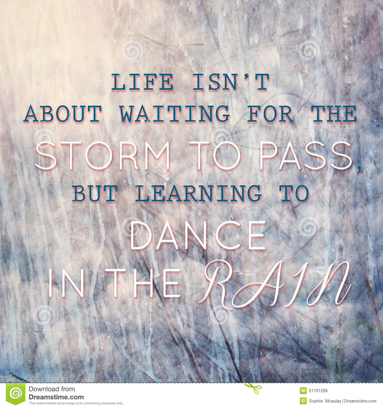 Typographic Quote Learning To Dance In The Rain Stock Illustration