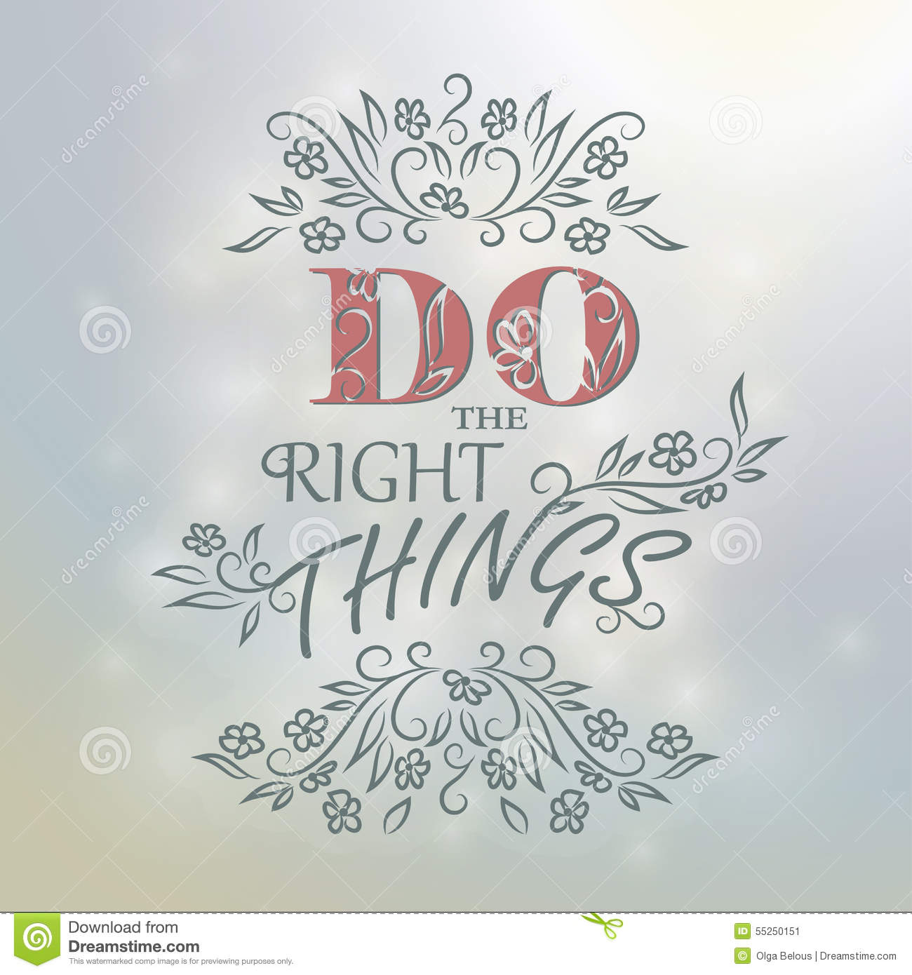 Latest Do The Right Thing Quotes And Sayings