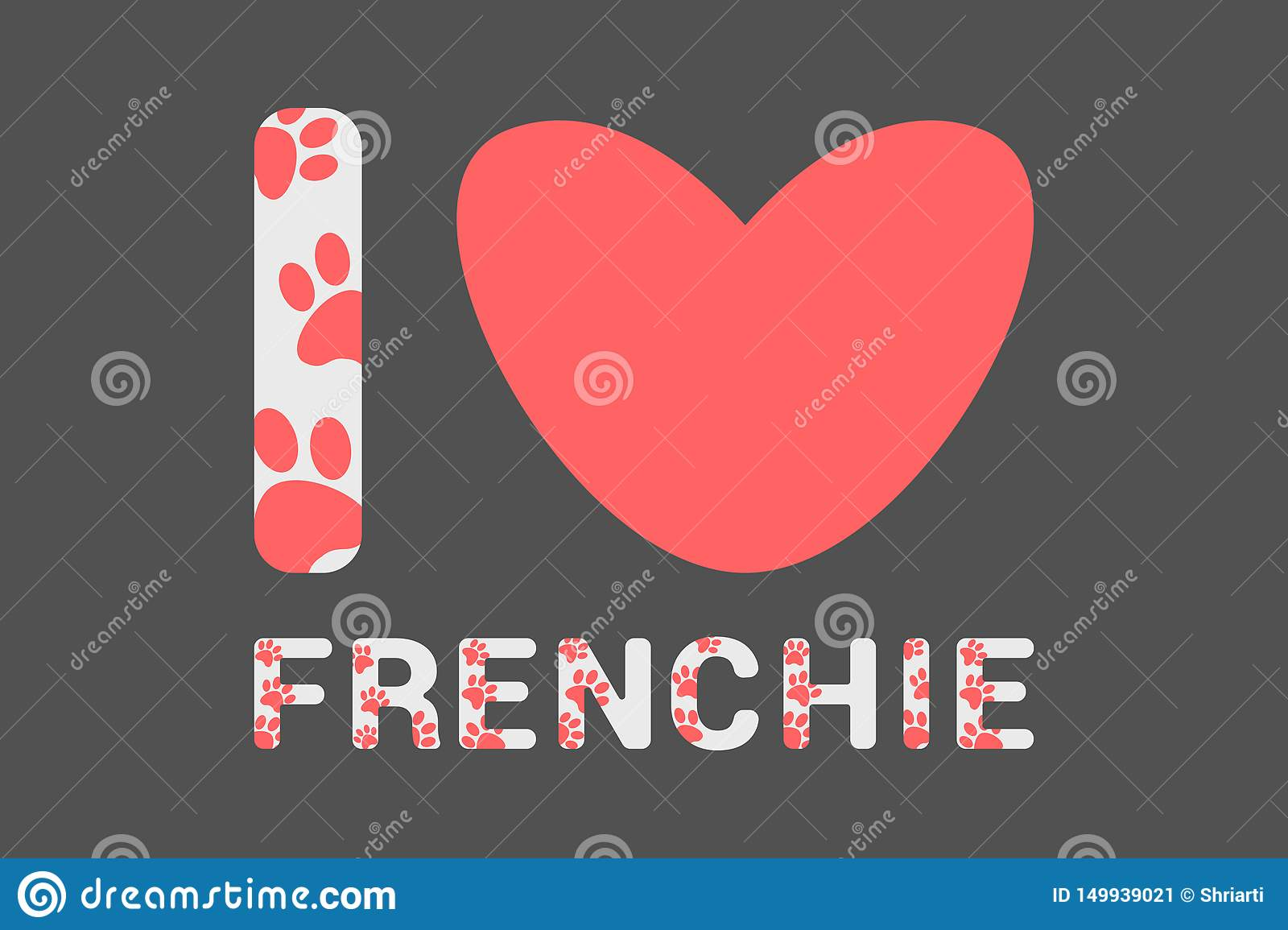 Isolated I love frenchie text with pink dog paw prints. Typography with animal foot print. Red heart