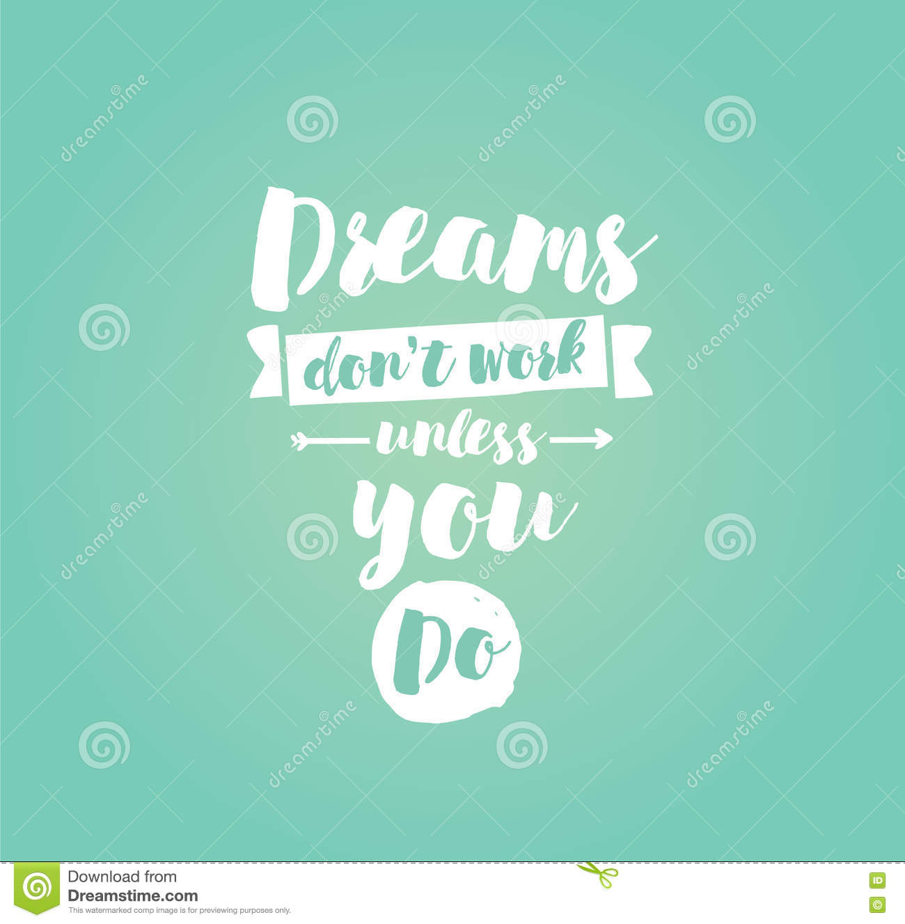 Typography for poster invitation greeting card or t shirt stock dreams dont work unless you do inspirational quote motivation typography for poster invitation greeting card or t shirt vector lettering inscription m4hsunfo