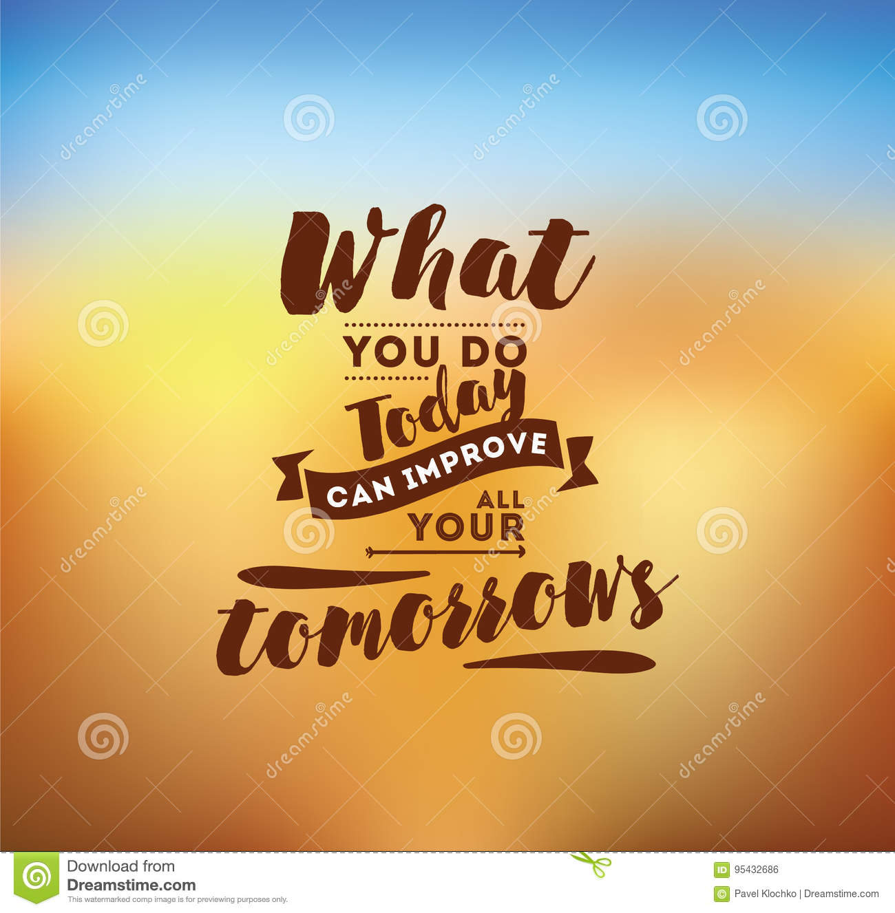 Typography for poster invitation greeting card or t shirt stock what you do today can improve all your tomorrows inspirational quote motivation typography for poster invitation greeting card or t shirt m4hsunfo