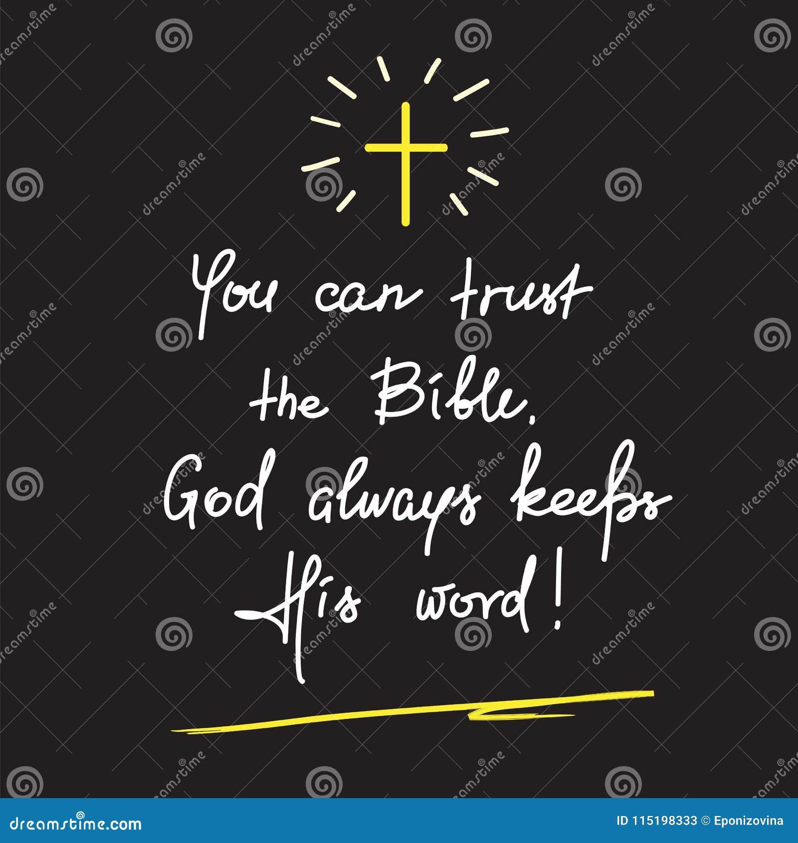 U kunt op de Bijbel vertrouwen, houdt de God altijd Zijn woord - het motievencitaat van letters voorzien, godsdienstige affiche