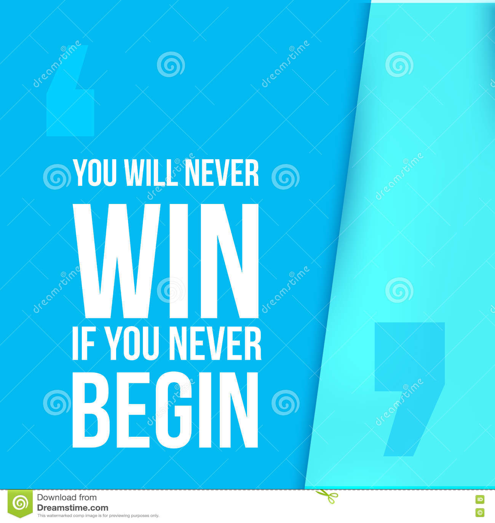 U zult nooit winnen als begin Bereik doel, succes in bedrijfs motievencitaat, moderne typografieachtergrond
