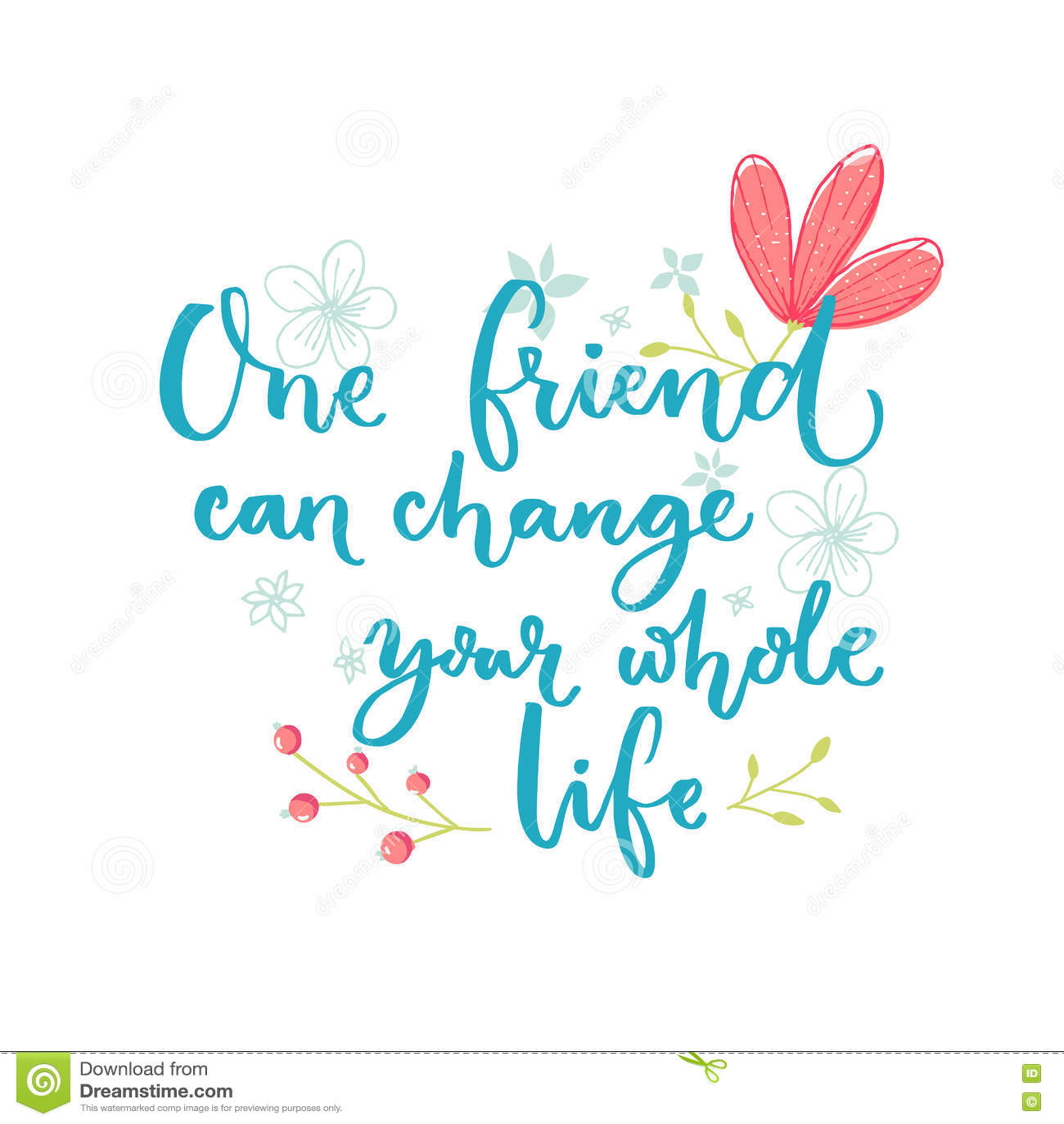 Un Amigo Puede Cambiar Su Toda La Vida Refrán Inspirado Sobre