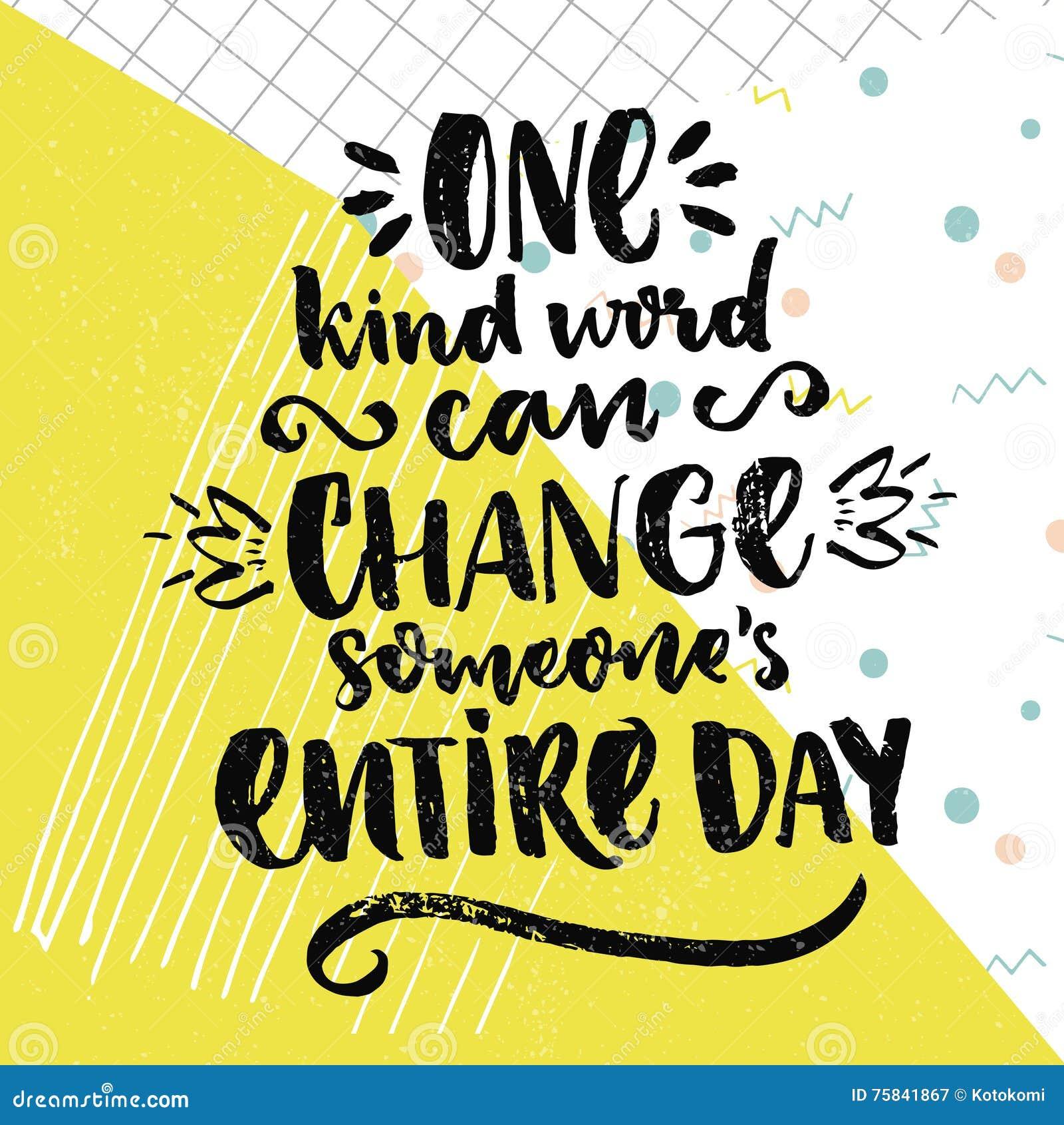 Un mot aimable peut changer quelqu un jour entier Énonciation inspirée au sujet de l amour et de la gentillesse Citation positive