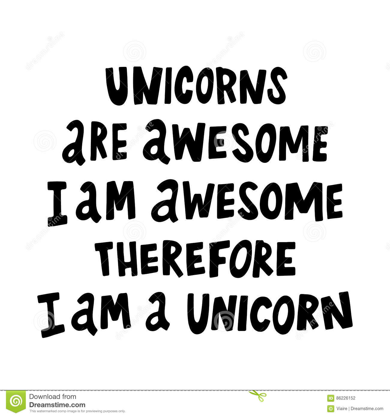 Unicorns Are Awesome, I Am Awesome, Therefore I Am A