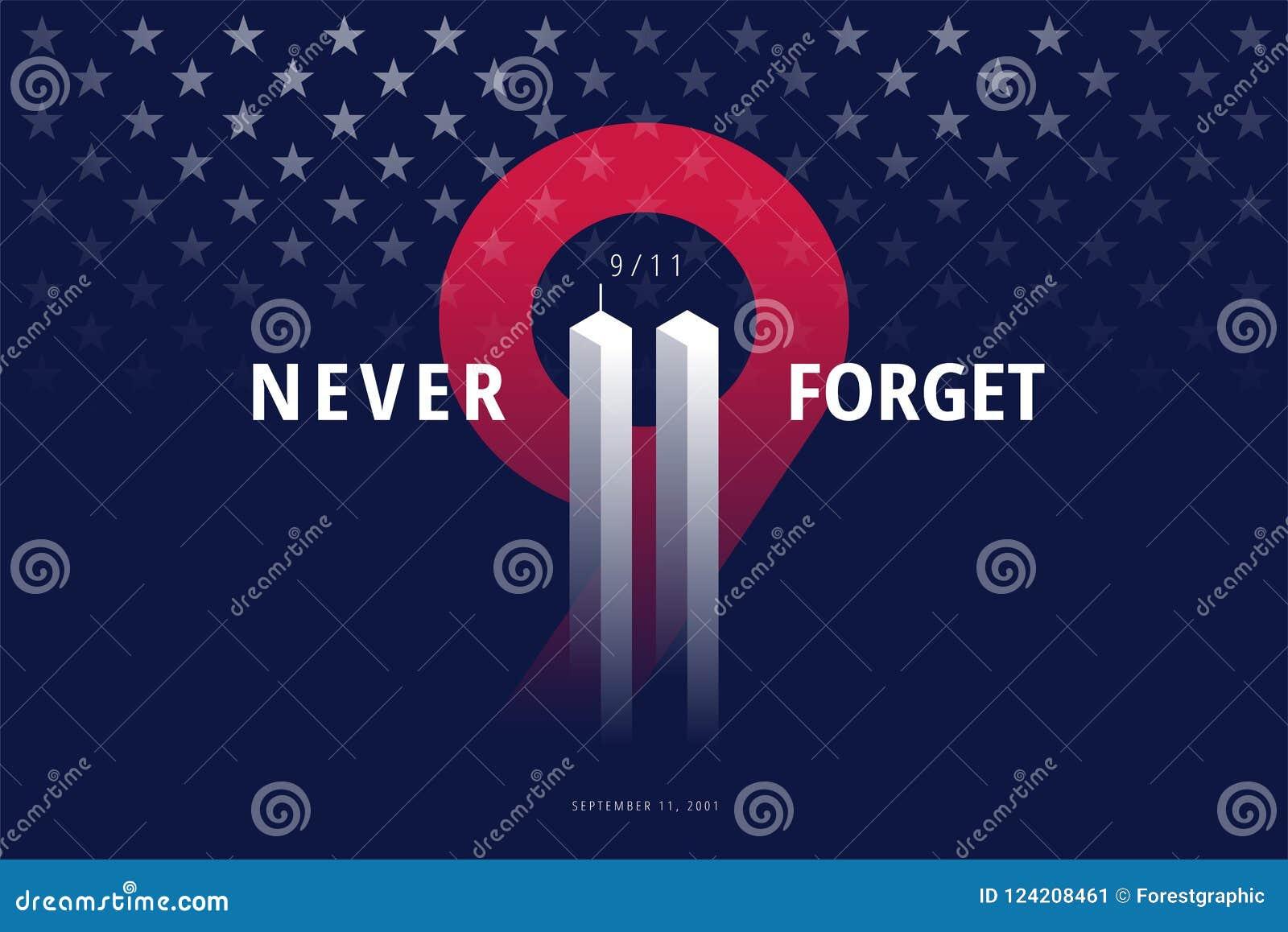 9/11 USA glömmer aldrig September 11, 2001 Begreppsmässig stolpe för vektor