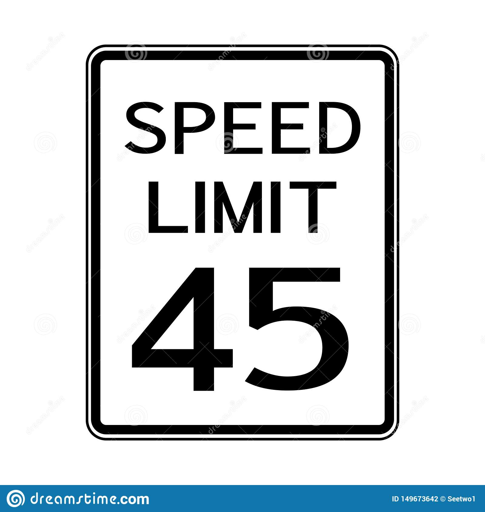 Sign And Drive 45 >> Usa Road Traffic Transportation Sign Speed Limit 45 On