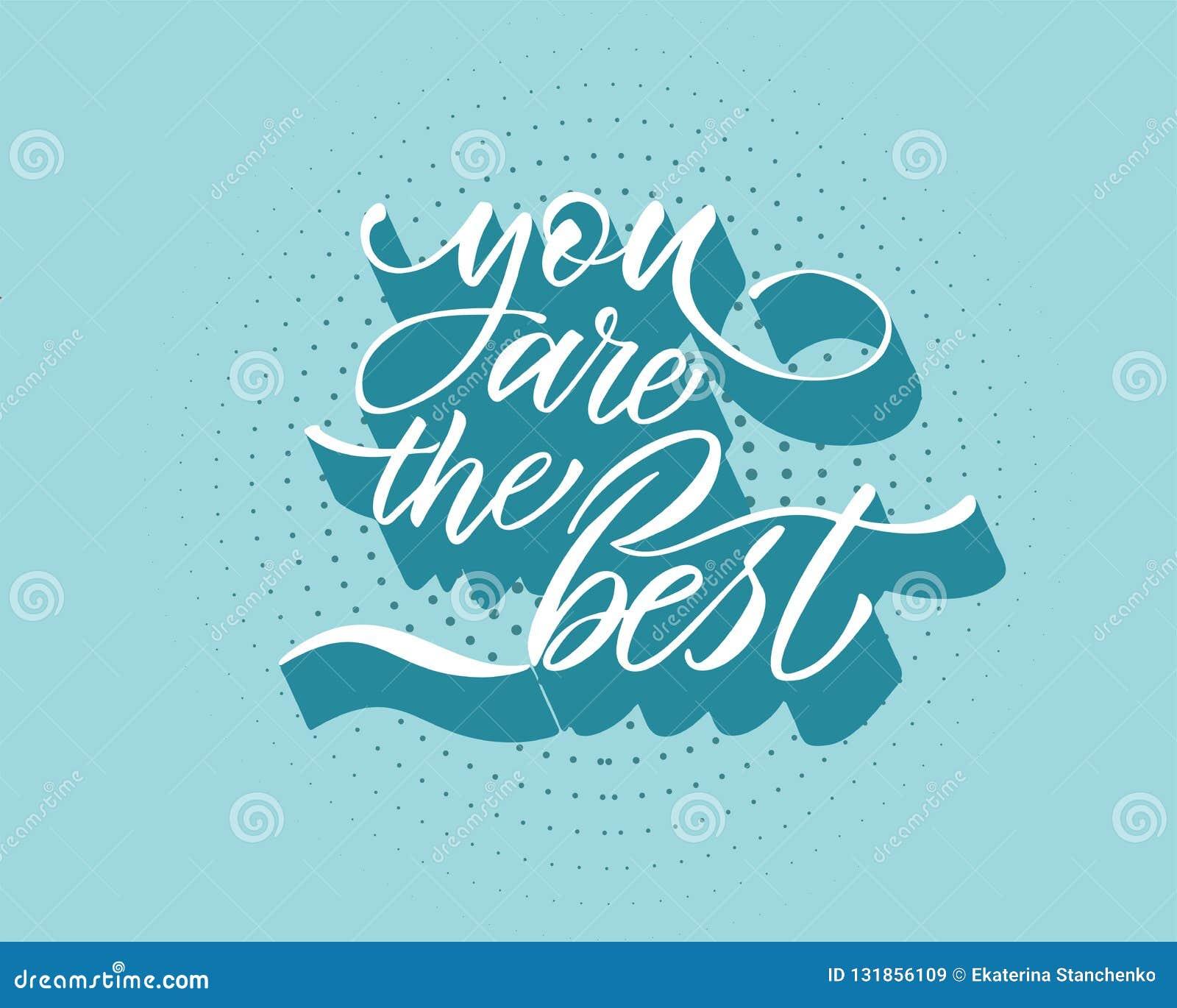 Usted Es El Mejor Vector Del Texto Letras Para La Invitación