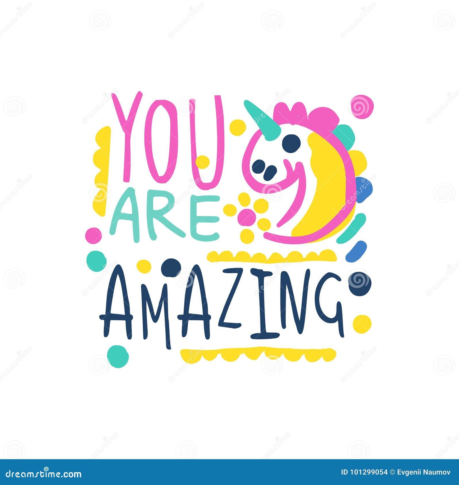 Usted es lema positivo asombroso, mano escrita poniendo letras al ejemplo colorido del vector de la cita de motivación