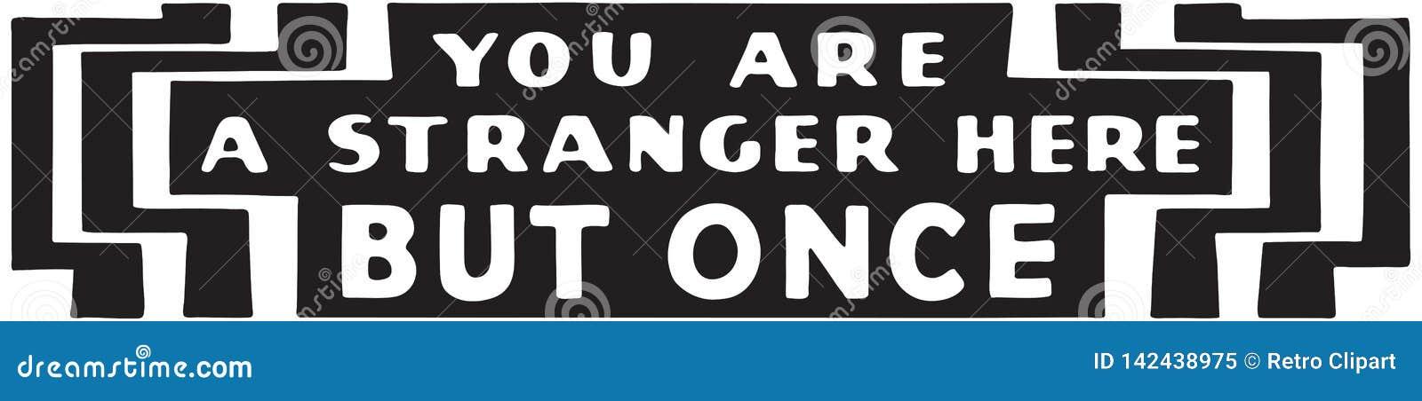 Usted es un extranjero 2