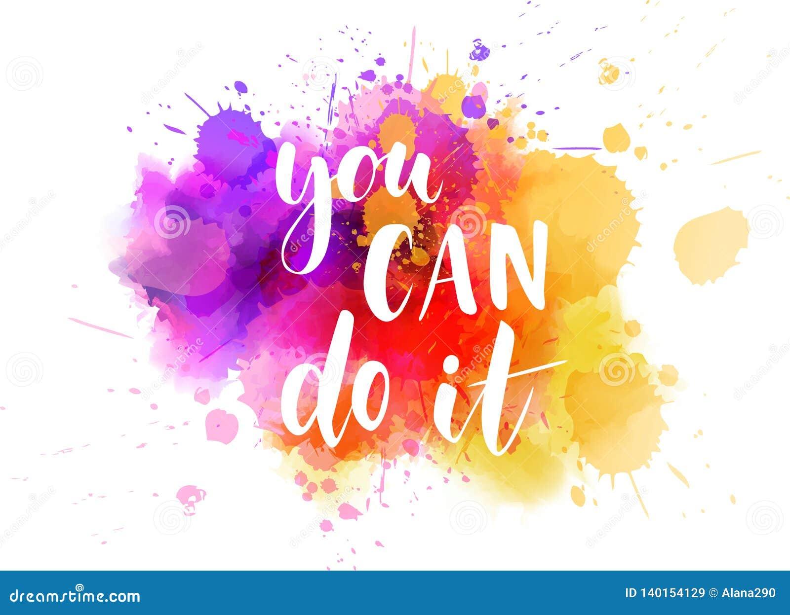 Usted puede hacerlo