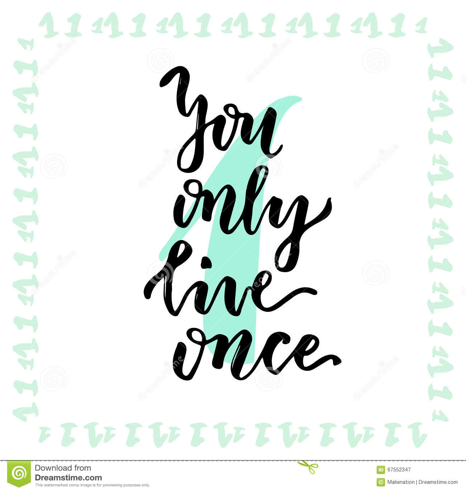 Usted vive solamente una vez Caligrafía de las letras de la mano Frase de Insirational Ilustración drenada mano del vector