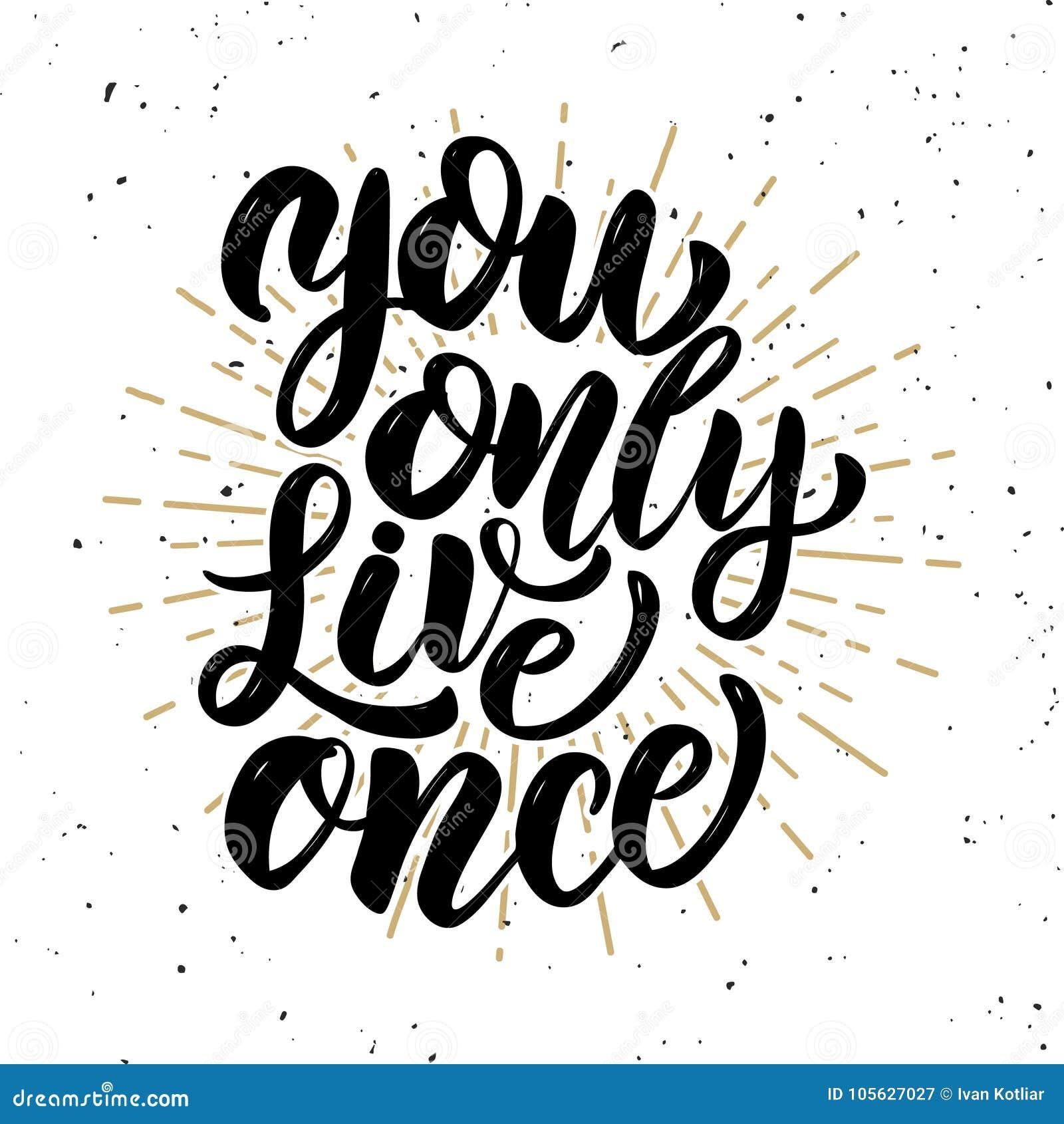 Usted vive solamente una vez Cita dibujada mano de las letras de la motivación