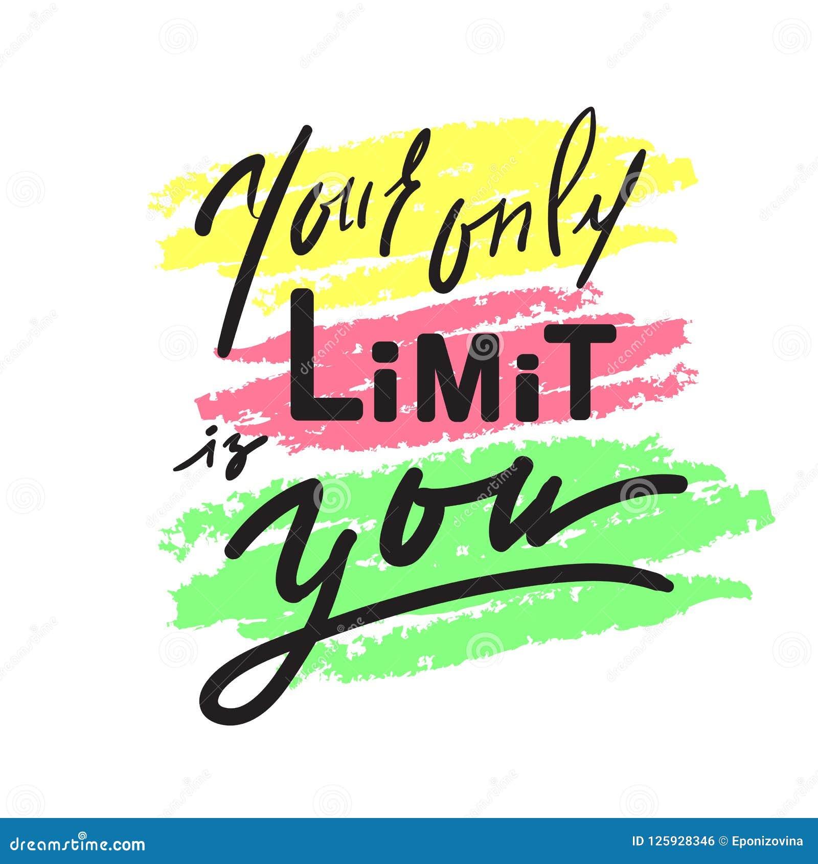 Uw enige grens is u - inspireer en motievencitaat Hand het getrokken mooie van letters voorzien Druk voor inspirational affiche,