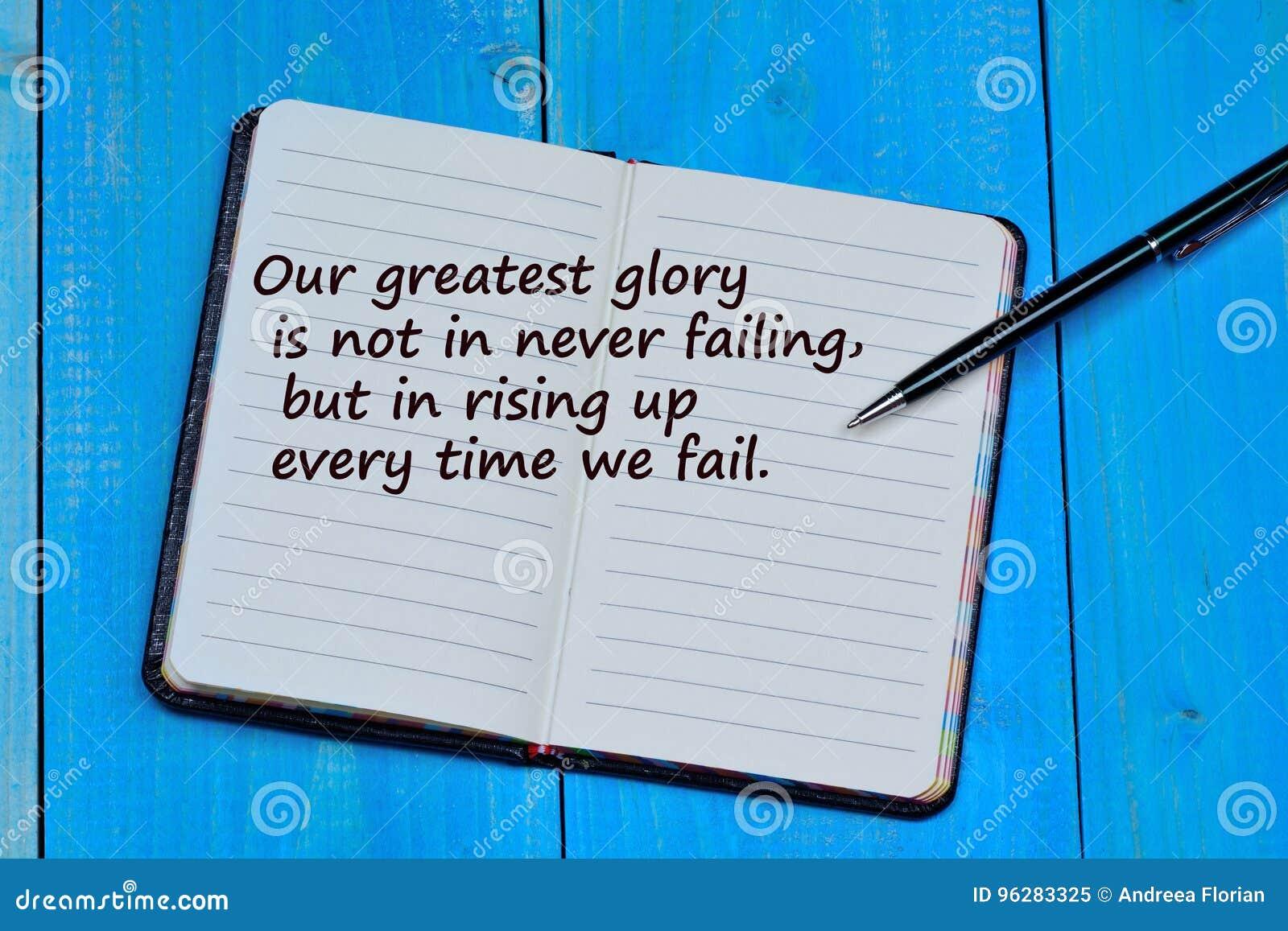Vår största härlighet är inte, i aldrig att missa, men i stigande uo varje gång missar vi
