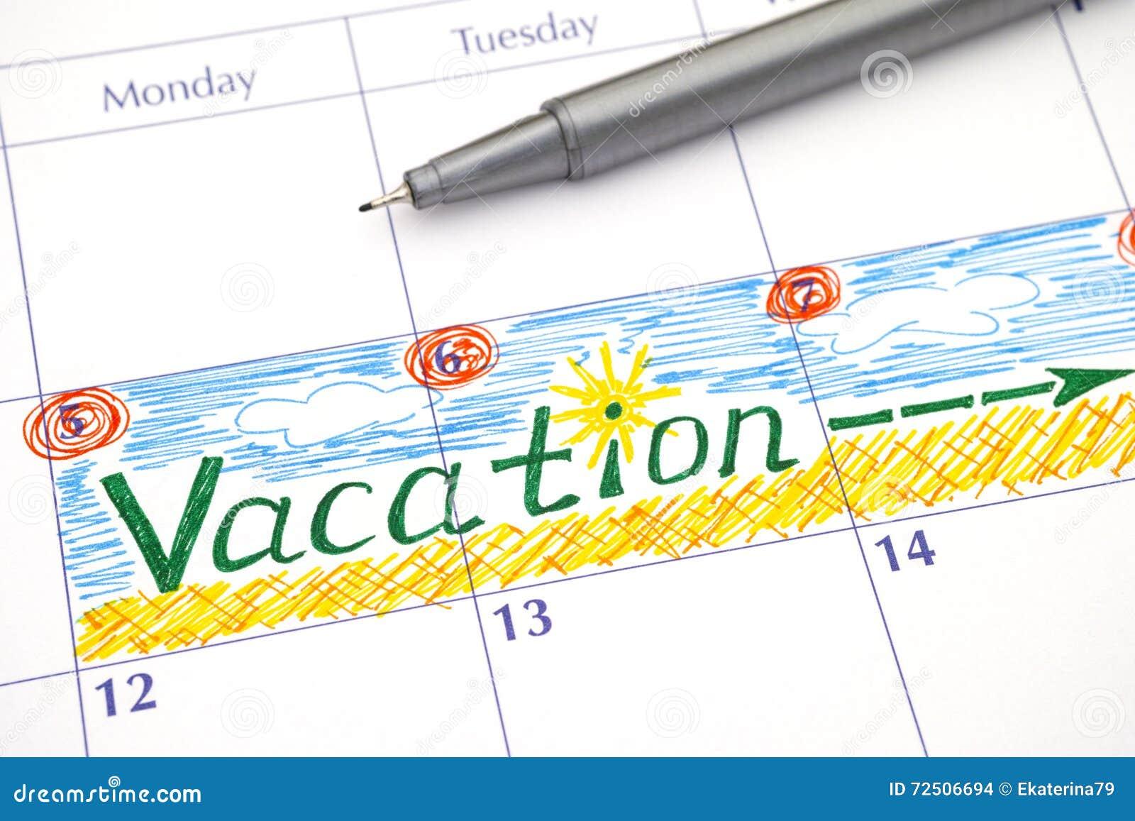 Calendario Vacaciones.Vacaciones Del Recordatorio En Calendario Foto De Archivo Imagen