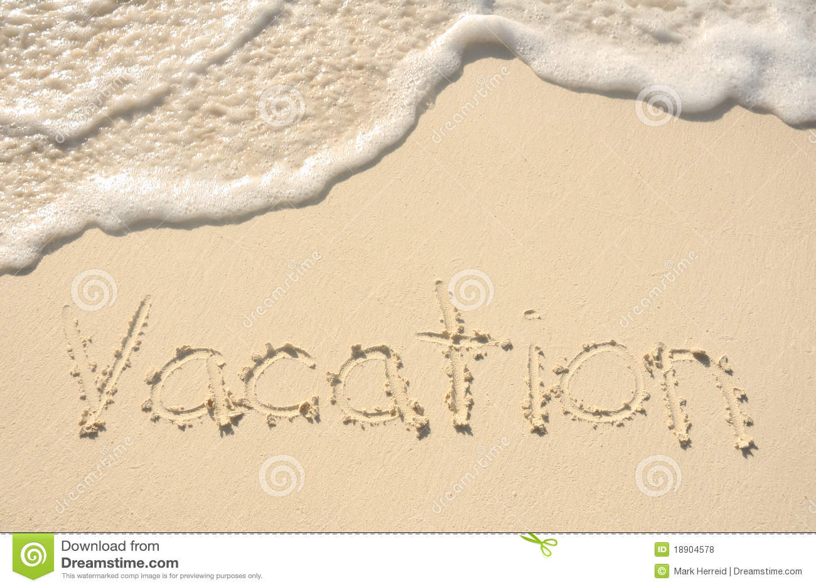 Palabras Escritas En La Arena De La: Vacaciones Escritas En Arena En La Playa Foto De Archivo