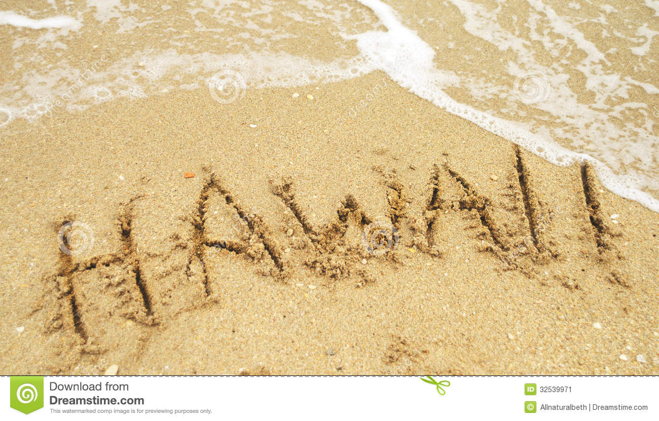 Vacation In Hawaii Written In Sand Stock Image - Image ...