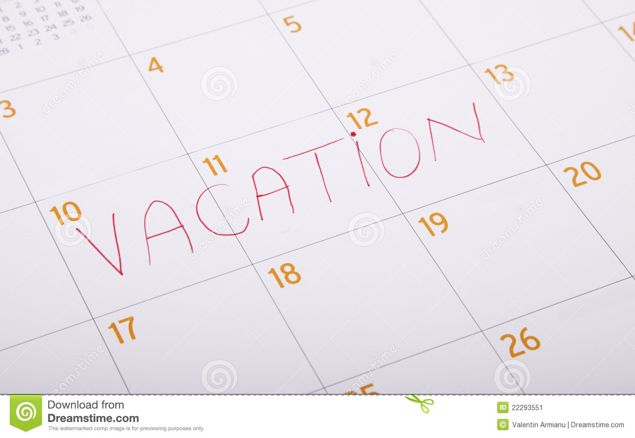 Vacation Written On A Calendar Stock Image - Image: 22293551