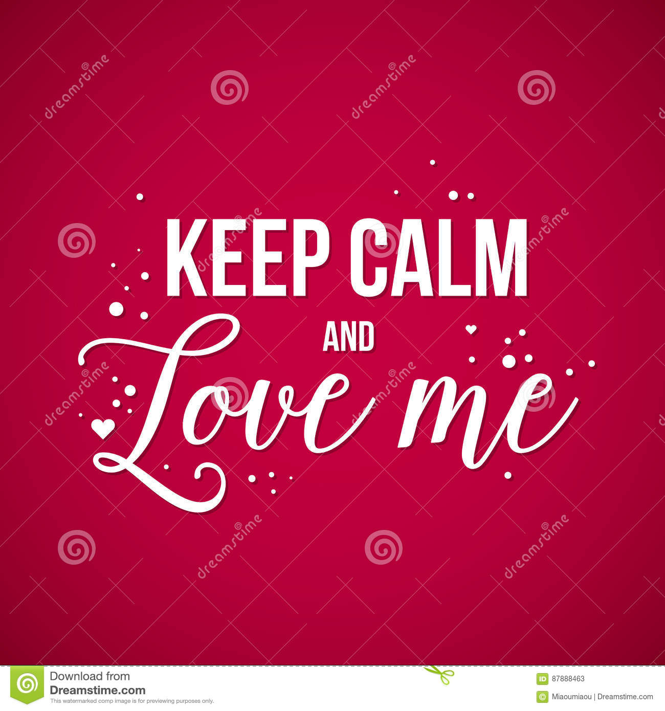 Valentine\'s Day Background With Text Keep Calm And Love Me Stock ...