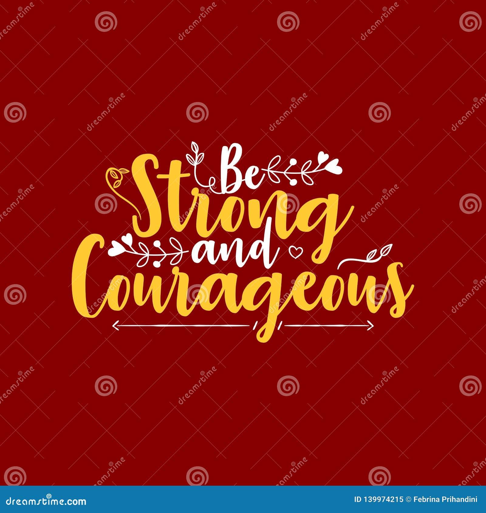 Var stark och modig