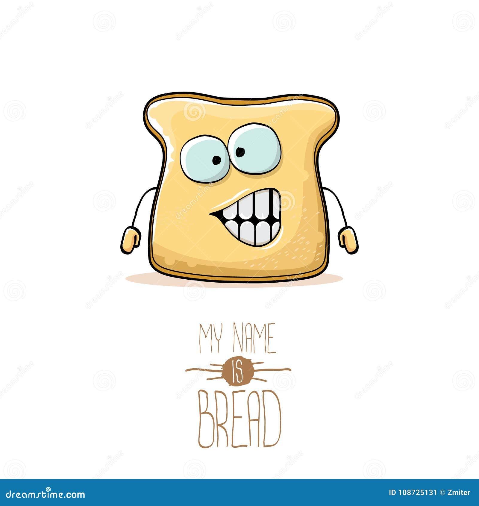 Vector характер хлеба смешного шаржа милый отрезанный изолированный на белой предпосылке Мое имя иллюстрация концепции хлеба