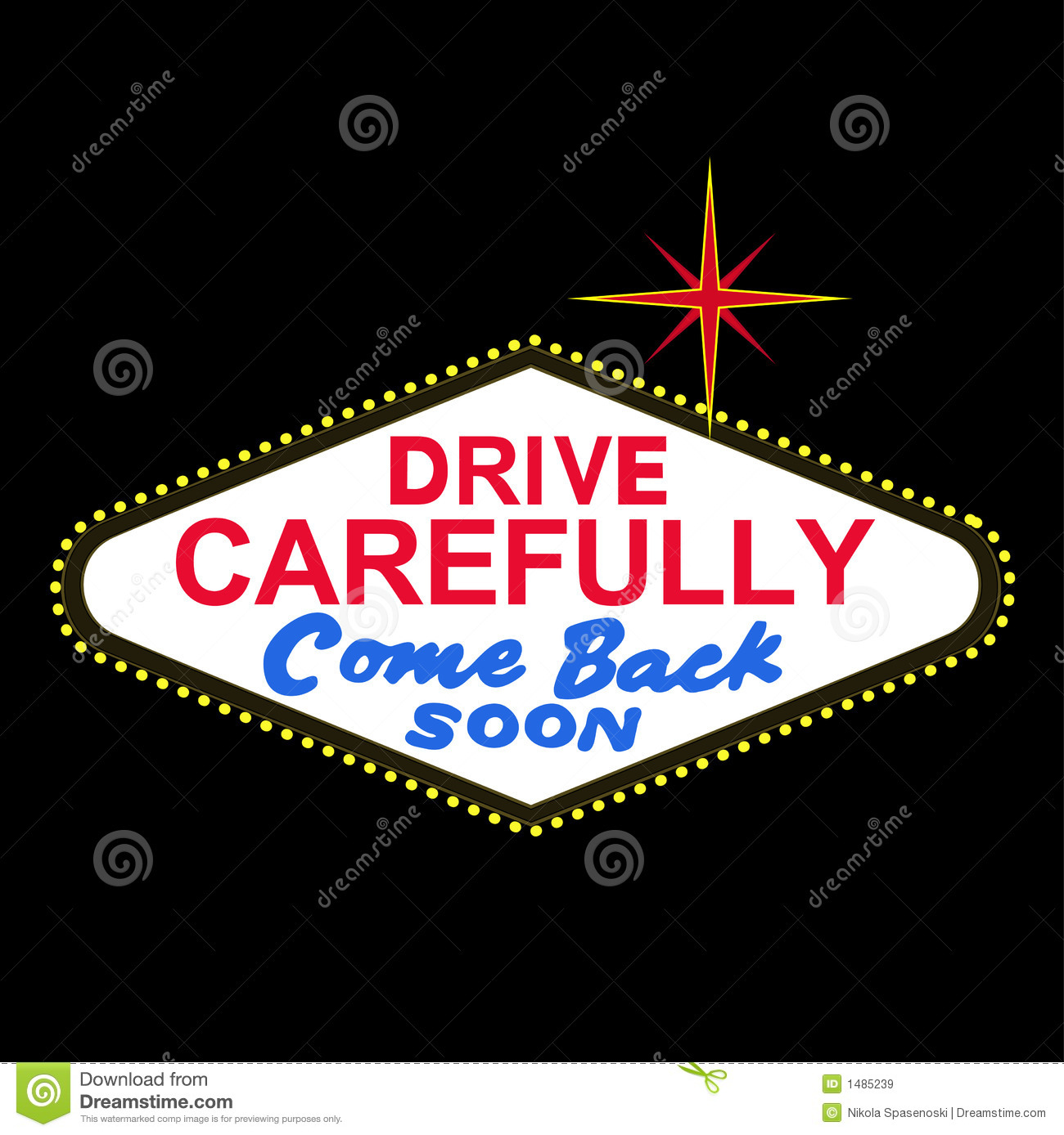 VECTOR: backside of Las Vegas sign at night: drive carefully, come back soon (EPS format available)