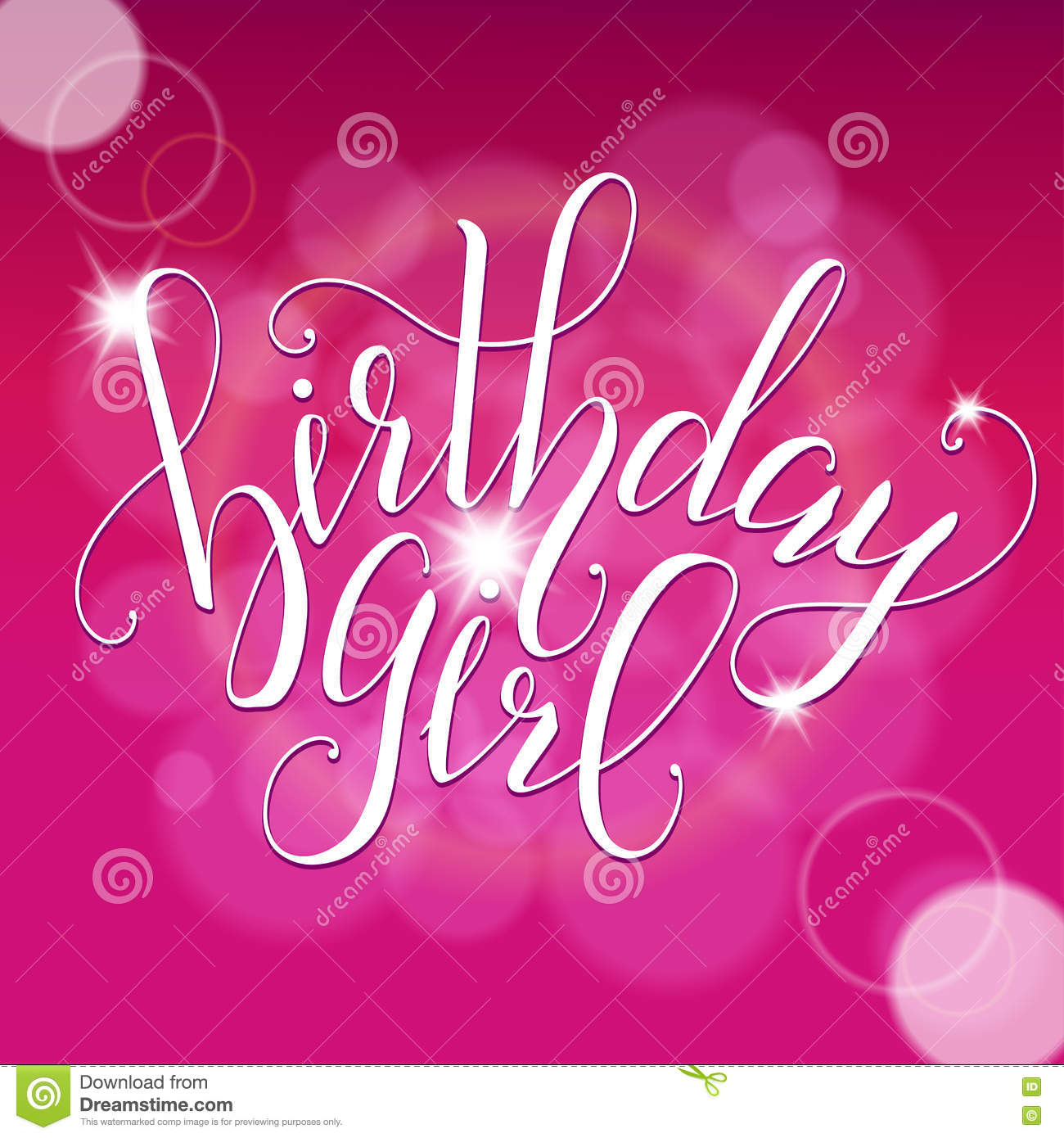 Quotes About A Birthday Girl: Vector Calligraphy Script Quote Birthday Girl. Greeting