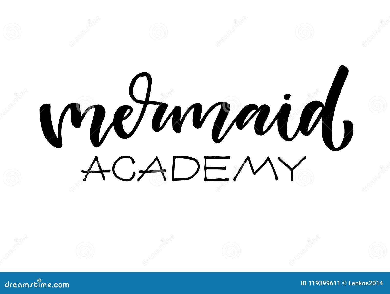 Vector el cartel de la sirena con las letras dibujadas mano en el fondo blanco Academia de la sirena Cita de moda de la moda para