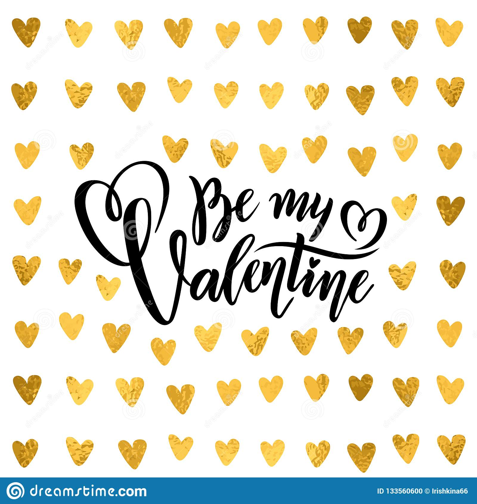 Vector golden foil handwritten lettering quote Be my Valentine Calligraphy drawn text Valentines Day hearts gold pattern