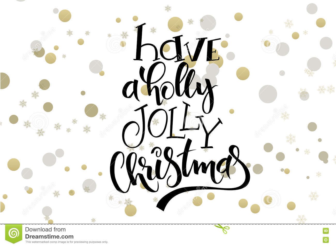 download vector hand lettering christmas greetings text have a holly jolly christmas with ellipses - Have A Holly Jolly Christmas