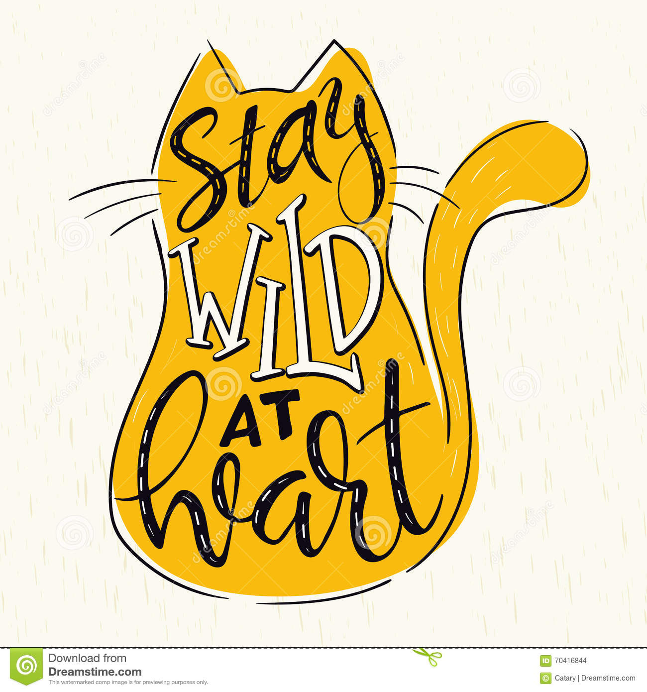 Vector hand lettering quote - stay wild at heart - in cat silhouette on grunge background.