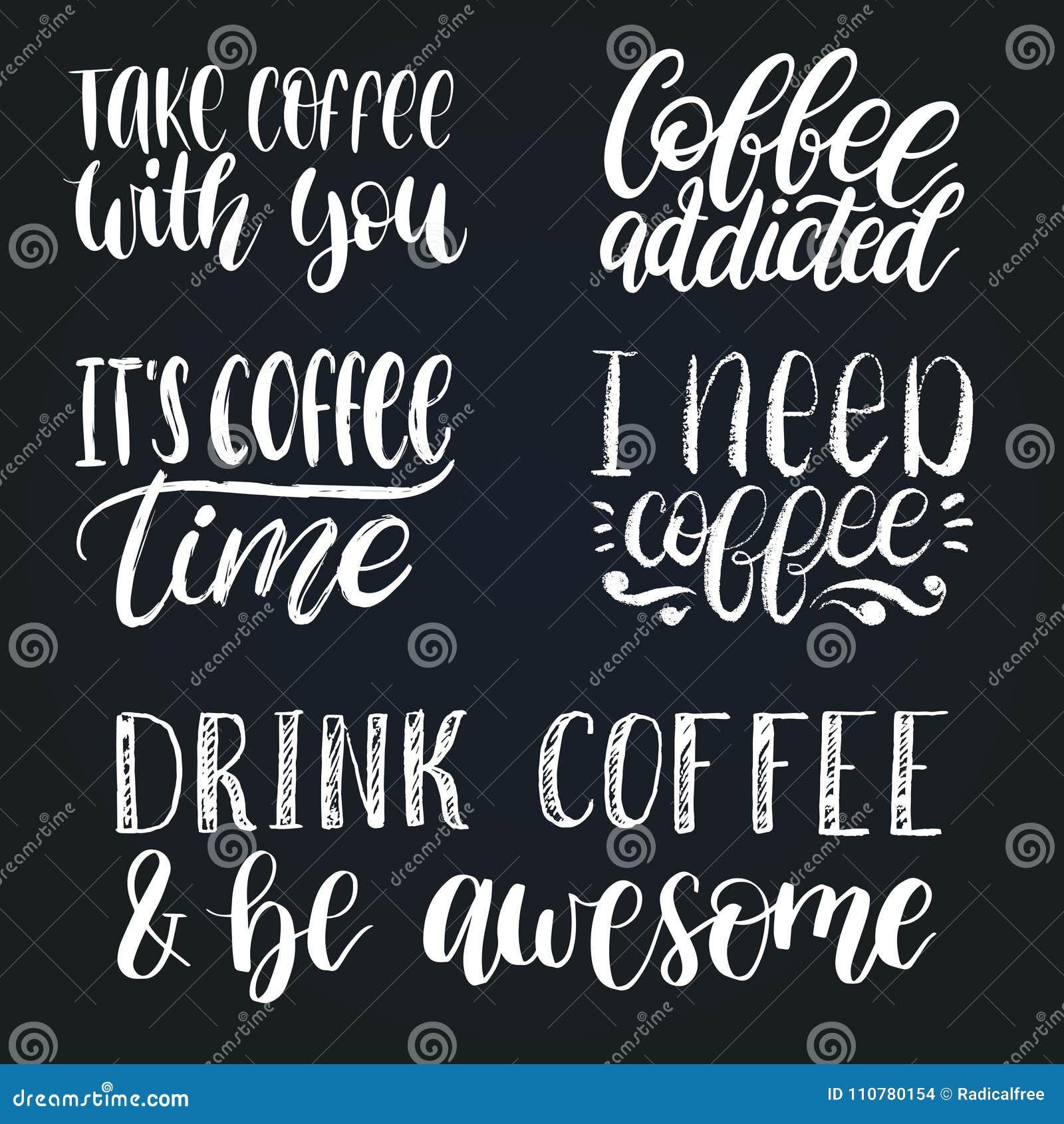 Vector Handwritten Coffee Phrases Set Quotes Typography