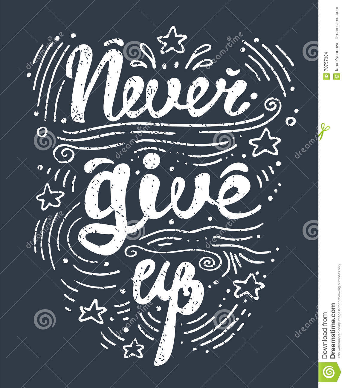 Quotes Never Give Up Vector Illustration Hand Drawn Lettering Motivational And