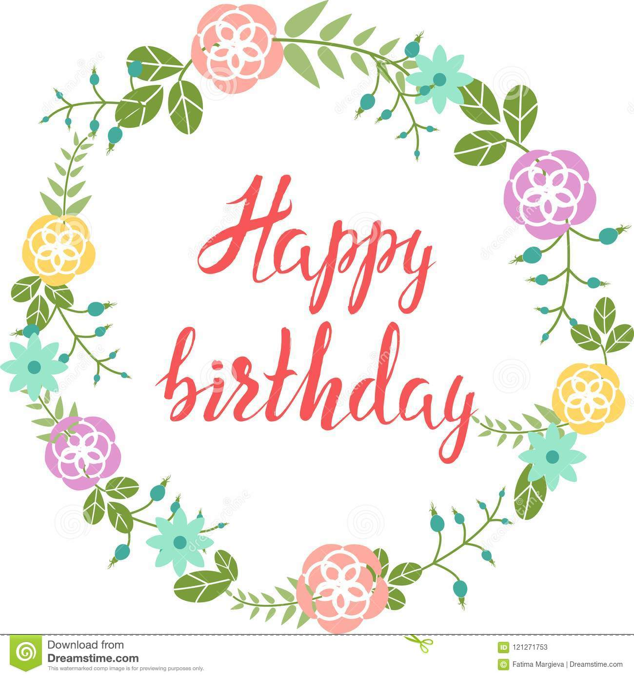 Hand Drawn Sketch Hand Drawn Lettering Happy Birthday Into Flower Frame Stock Vector Illustration Of Drawing Brush 121271753